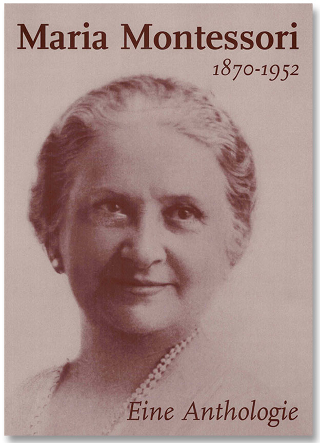 Maria Montessori – Anthologie